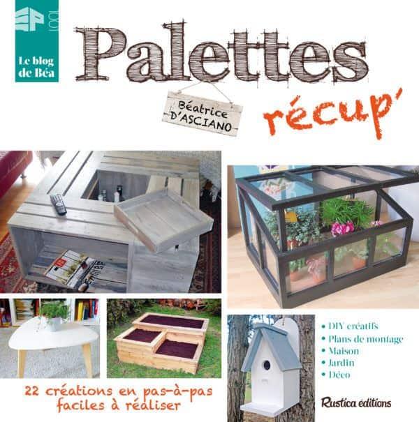 Découvrez Les Pas-à-pas Astucieux De Béatrice Pour Votre Prochain Projet En Palettes! Other Pallet Projects