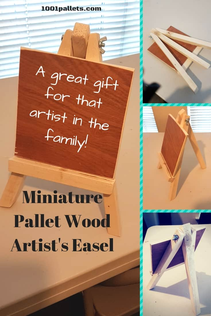 Miniature Pallet Wood Artist's Easel As A Gift! Fun Pallet Crafts for Kids