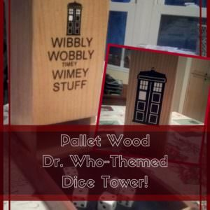 1001pallets.com-brilliant-dr-who-themed-pallet-dice-tower-09