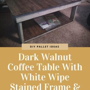 1001pallets.com-dark-walnut-coffee-table-with-white-wipe-stained-frame-legs-03