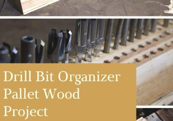 Drill Bit Organizer Pallet Wood Project