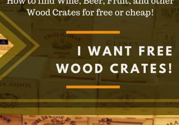 1001pallets.com-i-want-wine-crates-finding-wood-crates-for-free-or-cheap-01