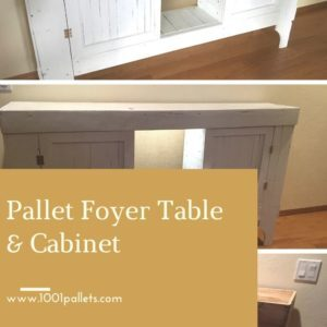 Pallet Foyer Table & Cabinet
