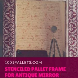 1001pallets.com-pallet-wood-stenciled-frame-for-beautiful-vintage-mirror-01